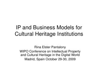 PPT - Lecture 7   IP Business Opportunities for MuseumsLibraries ...