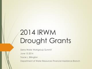 2014 IRWM Drought Grants