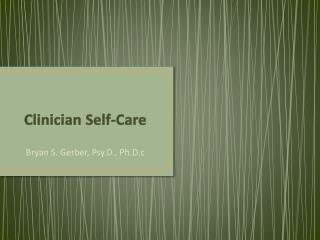 Clinician Self-Care
