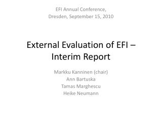 External Evaluation of EFI � Interim Report