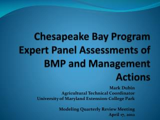 Chesapeake Bay Program Expert Panel Assessments of BMP and Management Actions