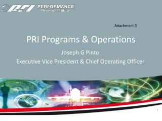 PRI Programs & Operations
