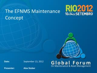 The EFNMS Maintenance Concept