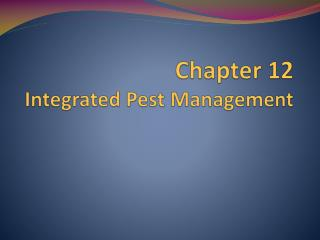 Chapter 12  Integrated Pest Management
