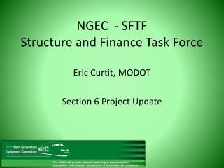 NGEC  - SFTF Structure and Finance Task Force