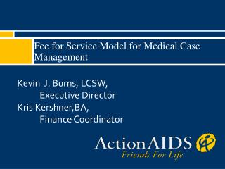 Fee for Service Model for Medical Case Management