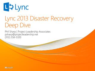 Lync 2013 Disaster Recovery Deep Dive