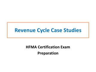 Revenue Cycle Case  Studies