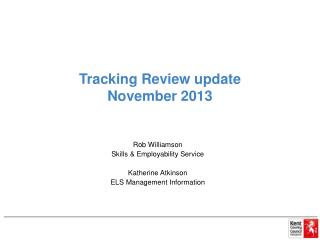 Tracking Review update  November 2013