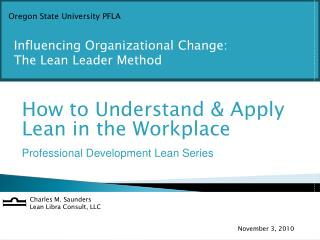 How to Understand & Apply Lean in the Workplace Professional Development Lean Series