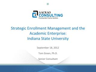 Strategic Enrollment Management and the Academic Enterprise: Indiana State University