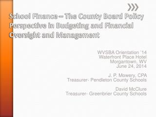 School Finance � The County Board Policy Perspective  in Budgeting and Financial Oversight and Management