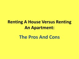 Renting A House Versus Renting An  Apartment: