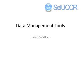 Data Management Tools