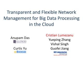 Transparent and Flexible Network Management for Big Data Processing in the Cloud