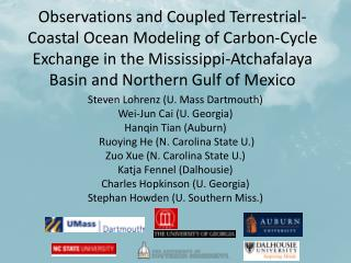 Observations and Coupled Terrestrial-Coastal Ocean Modeling of Carbon-Cycle Exchange in the Mississippi-Atchafalaya Bas