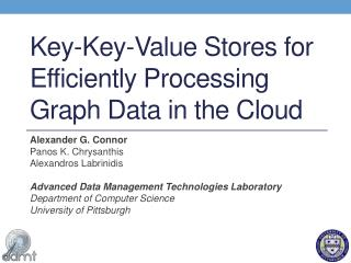 Key-Key-Value Stores for Efficiently Processing Graph Data in the Cloud