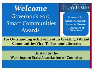 Welcome Governor's 2013  Smart Communities Awards