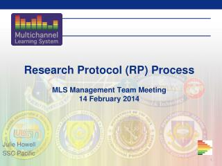 Research Protocol (RP) Process MLS Management Team Meeting 14 February 2014