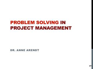 Problem solving  in project management
