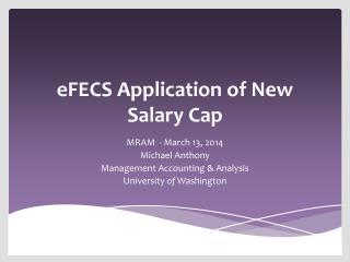 eFECS  Application of New Salary Cap