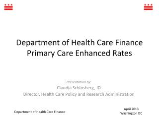 Department of Health Care Finance Primary Care Enhanced Rates