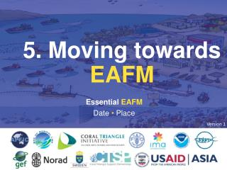 5. Moving towards  EAFM