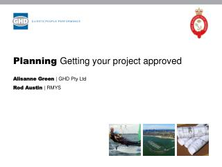 Planning  Getting your project approved