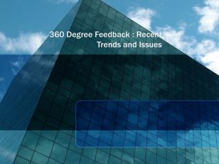 360 Degree Feedback : Recent Trends and Issues