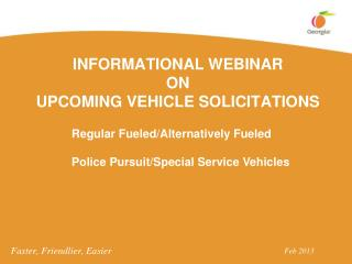 INFORMATIONAL WEBINAR  ON  UPCOMING VEHICLE SOLICITATIONS