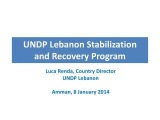 UNDP Lebanon Stabilization and Recovery Progra m