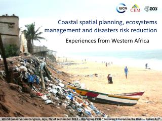 Coastal spatial planning, ecosystems management and disasters risk reduction