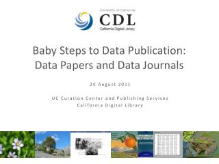 Baby Steps to Data Publication: Data Papers and Data Journals