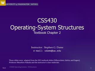CSS430  Operating -System Structures Textbook Chapter 2