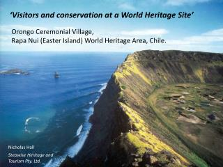 'Visitors and conservation at a World Heritage Site'