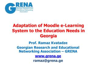 Adaptation of  Moodle  e-Learning System to the Education Needs in Georgia