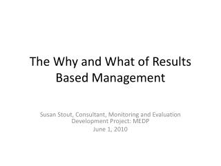 The Why and What of Results Based Management