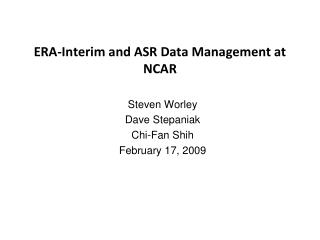 ERA-Interim and ASR Data Management at NCAR