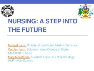 Nursing: a step into the Future