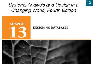 Chapter 12: Designing Databases