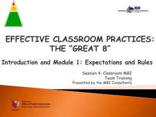 "EFFECTIVE CLASSROOM PRACTICES: THE ""GREAT 8"""