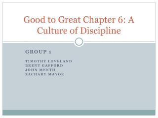 Good to Great Chapter 6: A Culture of Discipline