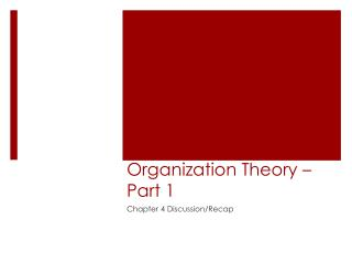 Organization Theory – Part 1