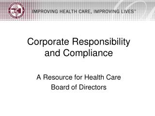 Corporate Responsibility  and Compliance