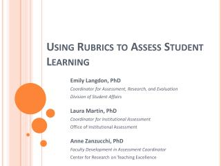 Using Rubrics to Assess Student Learning