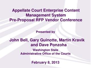 Appellate Court Enterprise Content Management System Pre-Proposal RFP Vendor Conference