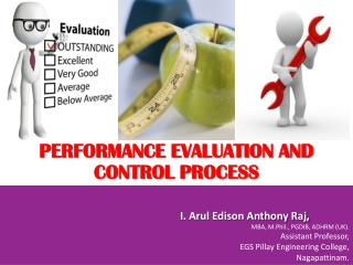 PERFORMANCE EVALUATION AND CONTROL PROCESS