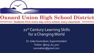 21 st  Century Learning Skills  for a Changing World
