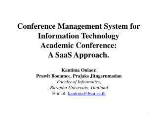 Conference Management System for Information Technology  Academic  Conference:  A  SaaS Approach.