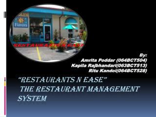 """RESTAURANTS N EASE""  The Restaurant Management System"